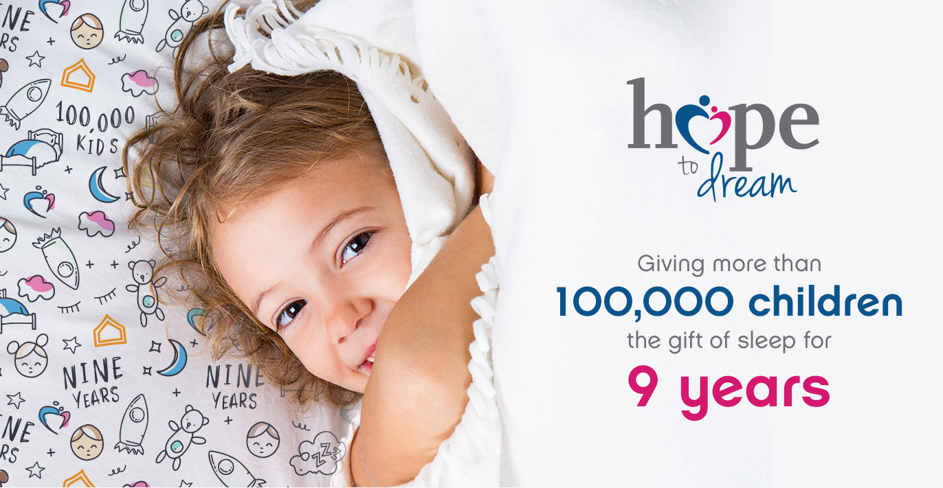 Hope to Dream - Giving more than 50,000 children the gift of sleep for 7 years. - Ashley Homestore, this is home.