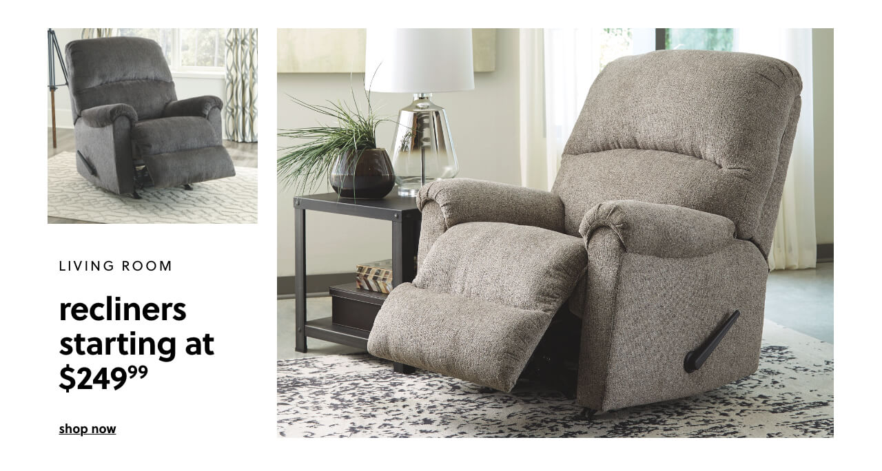 Recliners s/a $249.99