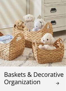 Baskets & Decorative Organization