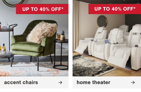Our Best Selling Accent Chairs Up To 40% Off, Escape Reality In Your Own Home Theater Up To 40% Off