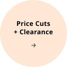 Price Cuts + Clearance