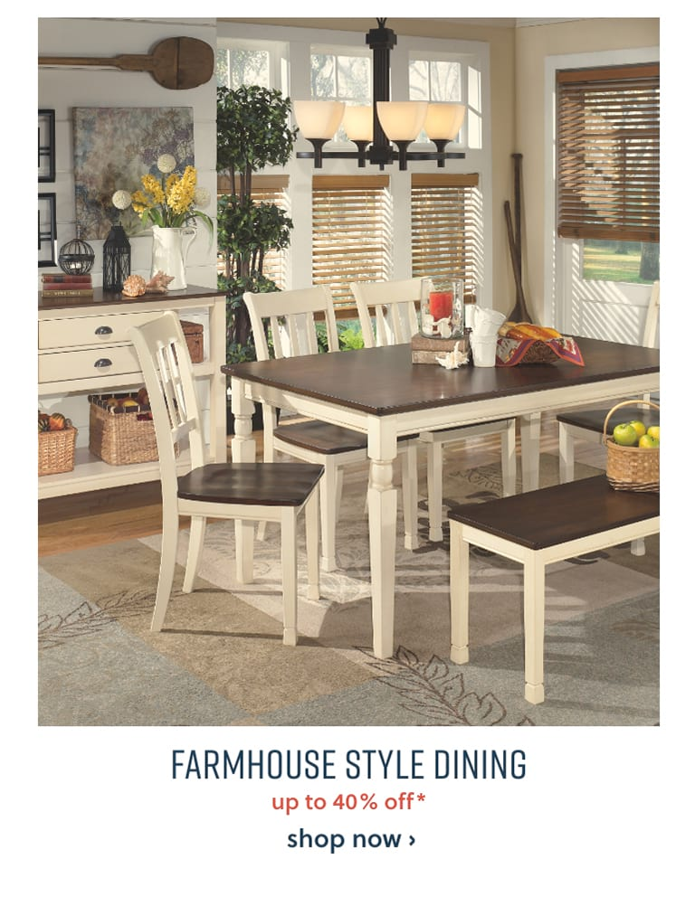 Farmhouse style dining up to 35% off*