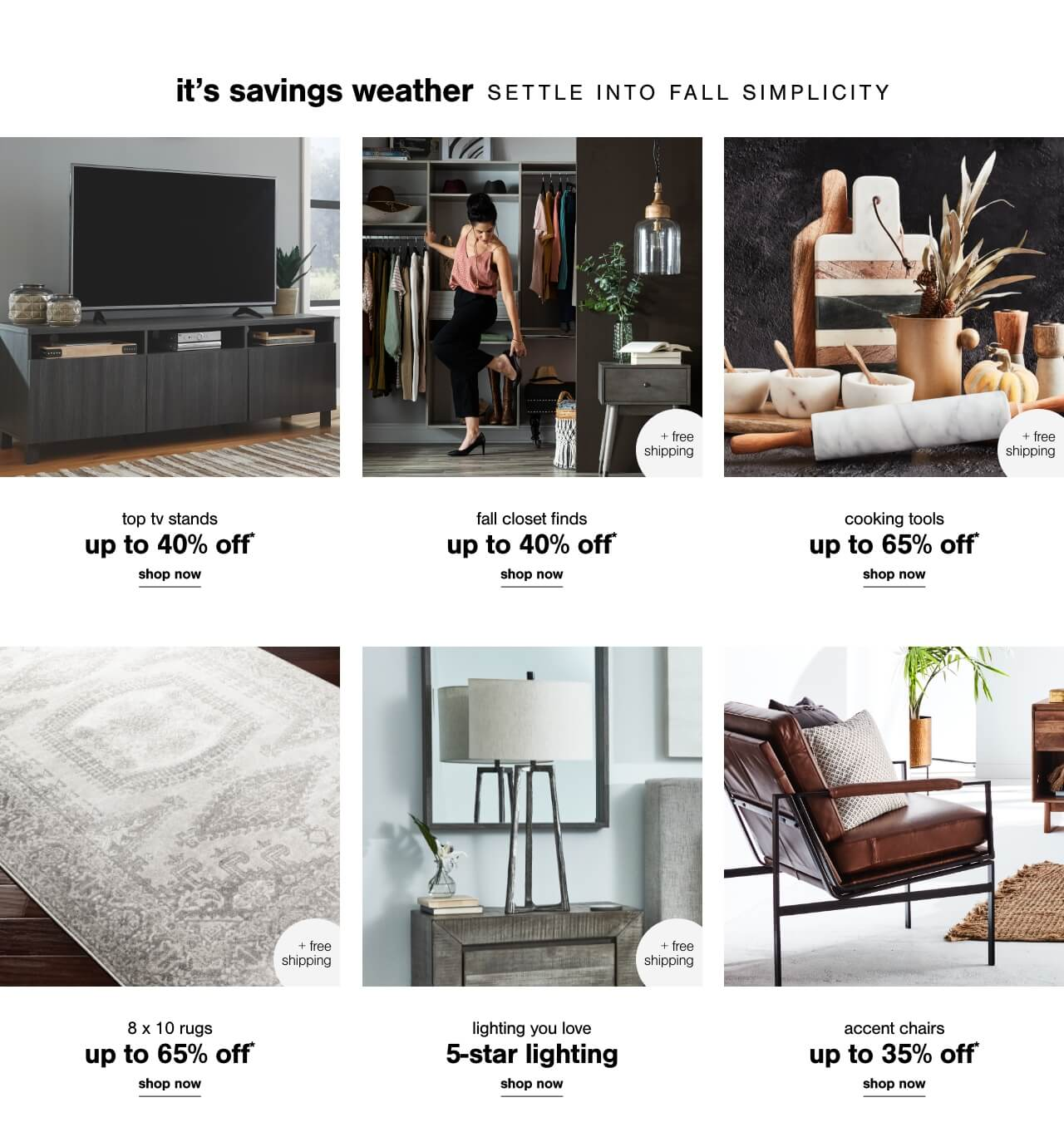Top TV Stands Up to 40% Off ,Sofas up to 40% off,Up to 65% Off Cooking Tools + Free Shipping ,8x10s up to 65% off + Free Shipping,Lighting You Love - Shop 5 Star Lighting + Free Shipping  ,Accent Chairs Up To 35% Off-