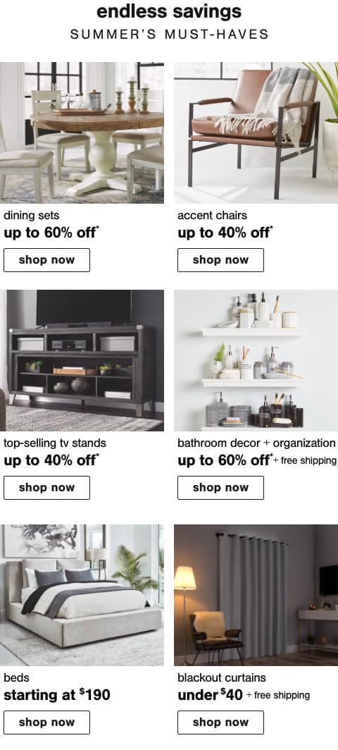 Dining Sets Up to 60% Off ,Accent Chairs Up To 40% Off,Top Selling TV Stands Up to 40% Off  , Top Selling TV Stands Up to 45% Off,Dining Tables Up to 60% Off,Blackout Curtains Under $40 + Free Shipping