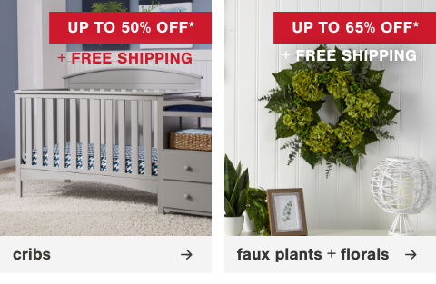 Spring Decor up to 55% Off + Free Shipping	       , HCribs Up to 50% Off + Free Shipping