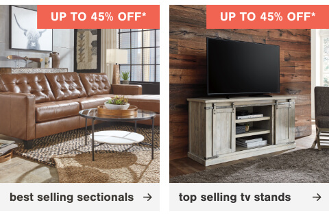 Best Selling Sectionals up to 45% g,Top Selling TV Stands Up to 45% Off
