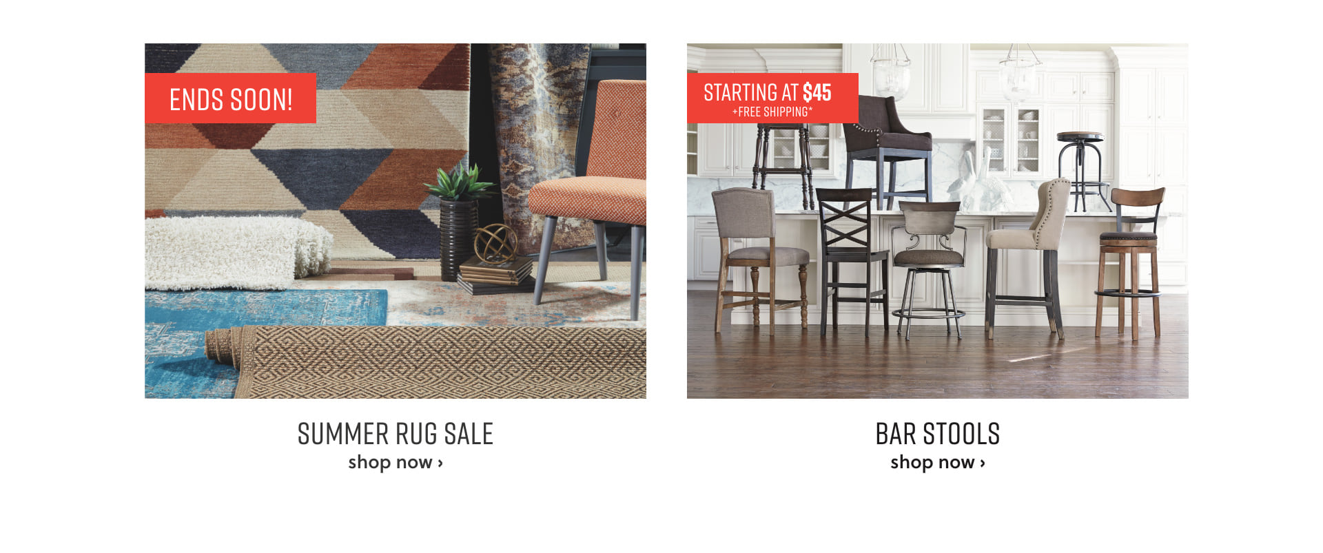 Summer Rug Sale and Bar Stools starting at $45 plus free shipping*