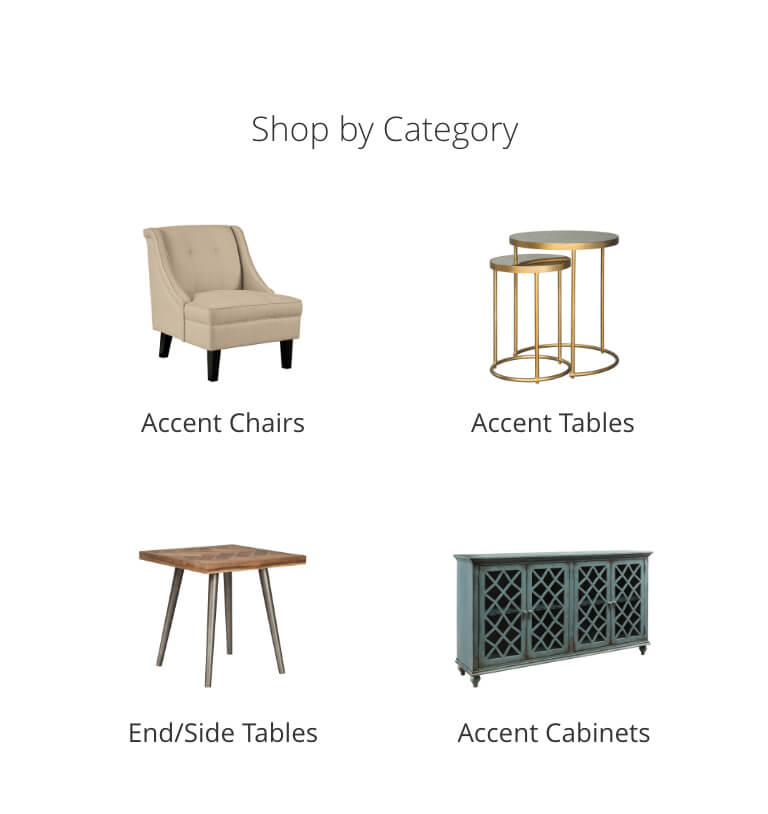Accent Chairs, Accent Tables, End/Side Tables, Accent Cabinets
