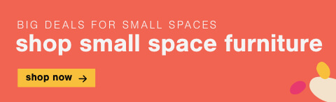 Shop all Small Space Furniture!