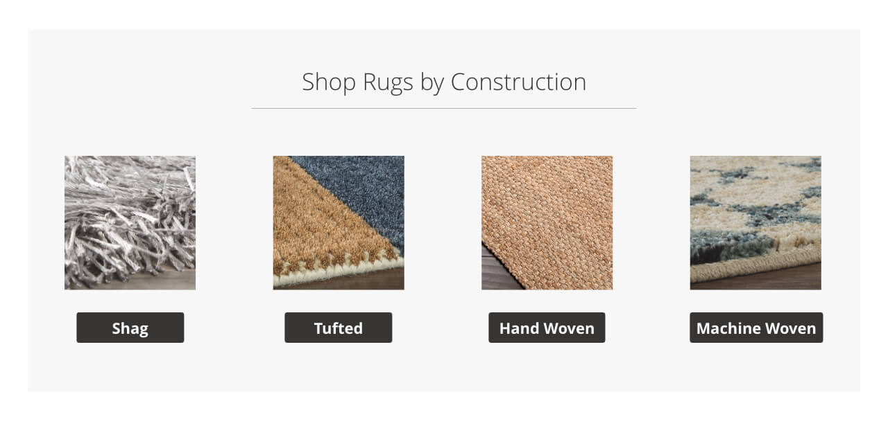 Rugs by Construction, Shag, Tufted Hand Woven, Machine Woven
