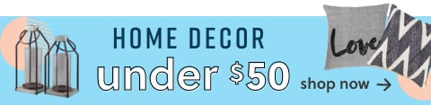 Home Decor Under $50