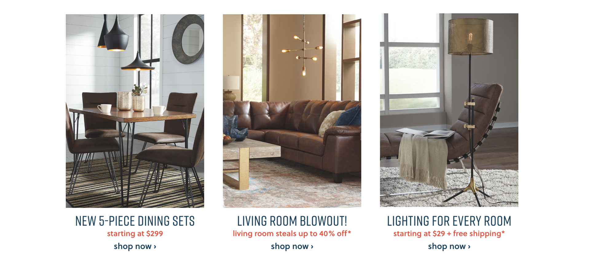 New 5-Piece Dining Sets, Living Room Game Day Seating, Lighting for every room