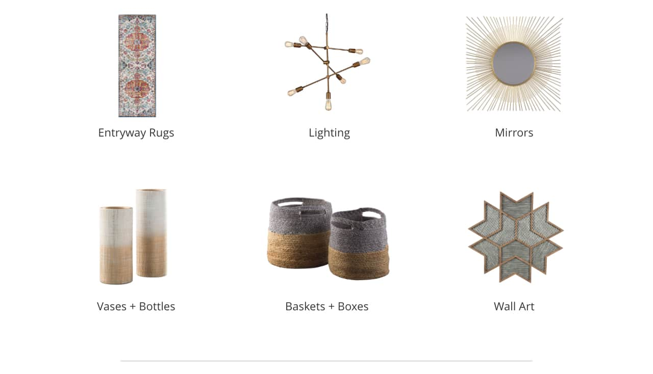 Entryway Rugs, Lighting, Mirrors, Vases and Bottles, Baskets and Boxes, Wall Art