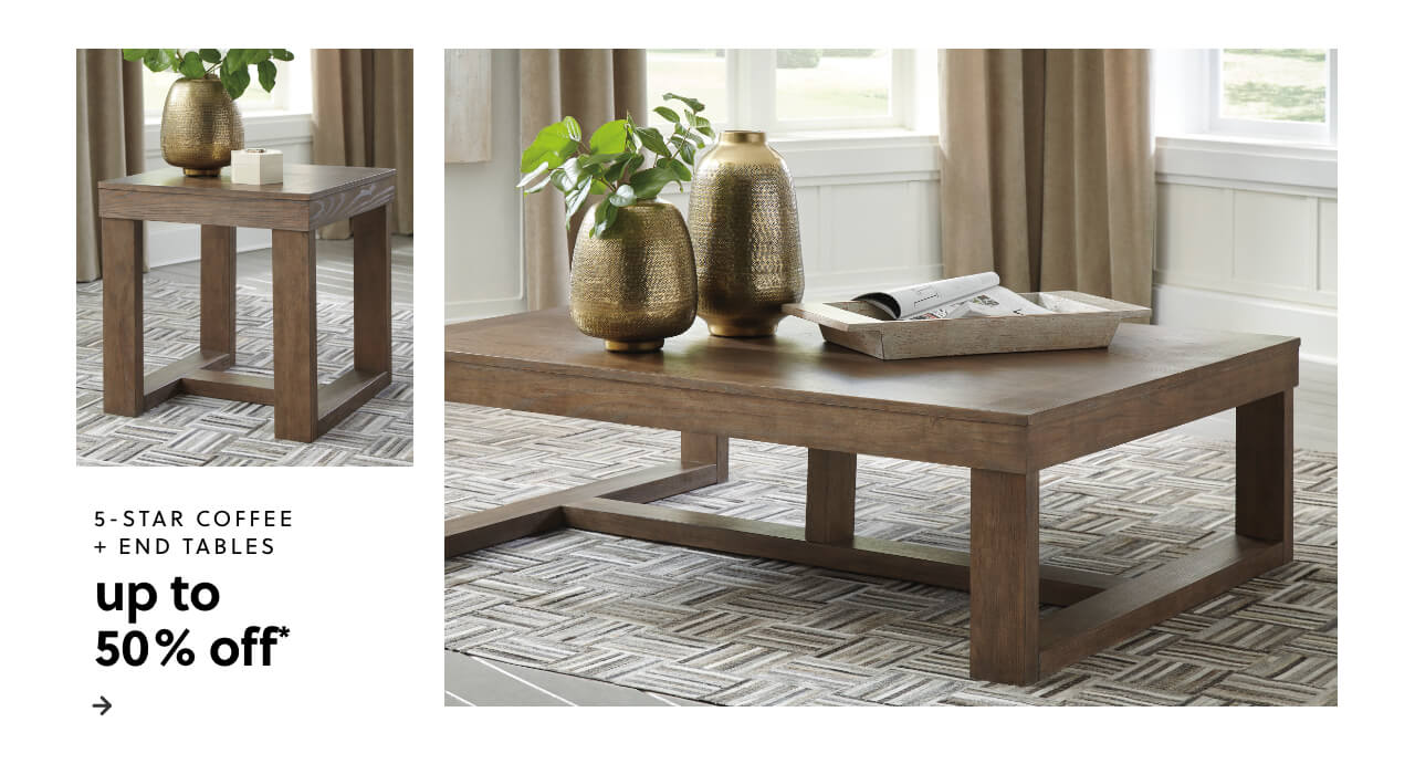 Up to 50% Off* 5-Star Coffee and End Tables