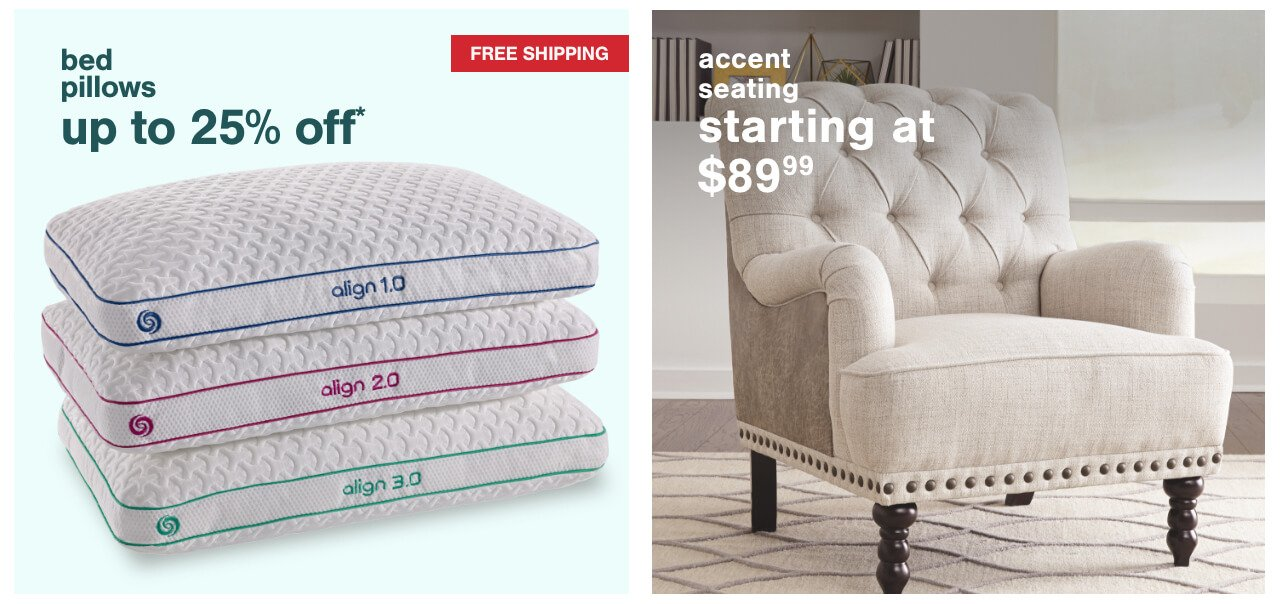 Bed Pillows Up to 25% off + Free Shipping, Accent Seating Starting at $89.99,Wall Decor under $100 +Plus Free Shipping