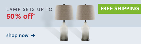 Our Best Lamp Sets Up to 50% Off* + Free Shipping