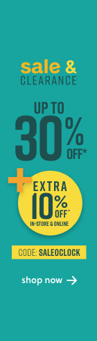 Sale & Clearance Event! Save Up to 30% Off* + 12 Months Special Financing+Extra 10% Off*