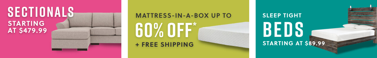 Sectionals starting at $479.99, Mattress in a Box! Lowest Price Ever Up to 60% Off* + Free Shipping, Beds Under $250