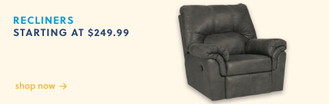 Recliners As Low As $249.99