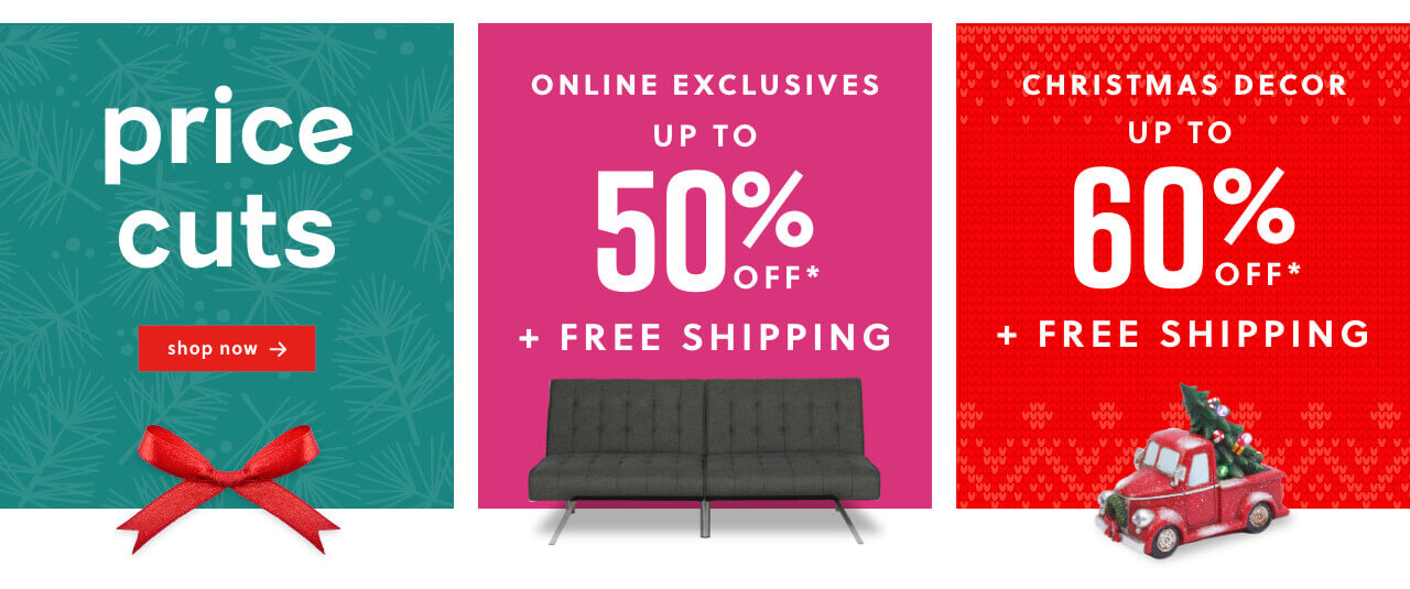 Price Cuts, Online Exclusives, Christmas Decor Up to 60% Off
