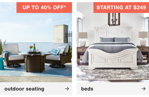 Beds Starting at $249, Outdoor Seating up to 40% Off