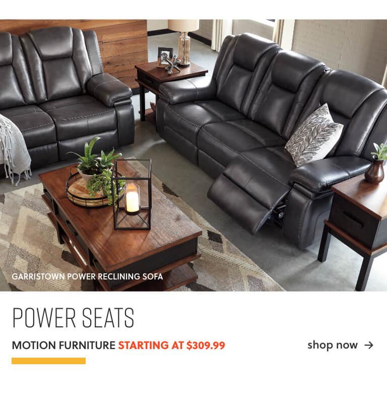 Power Furniture Starting at 309.99