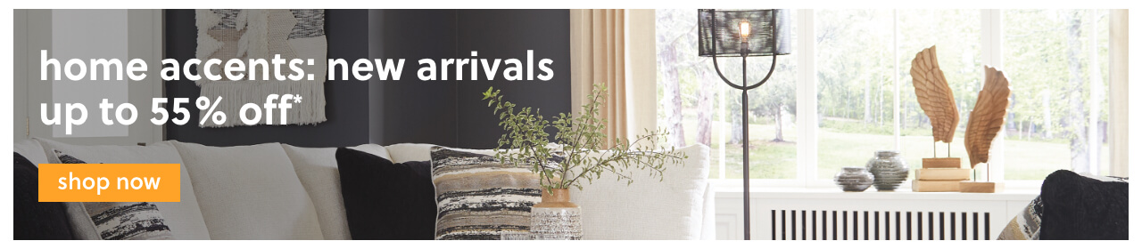 Home Accents: New Arrivals Up to 55% Off!