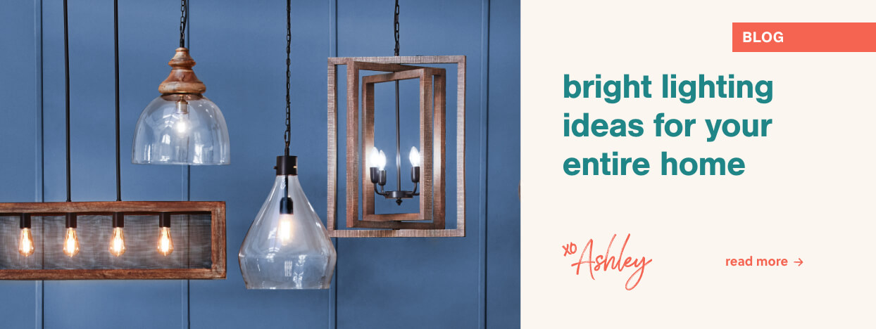 BRIGHT LIGHTING IDEAS FOR YOUR ENTIRE HOME