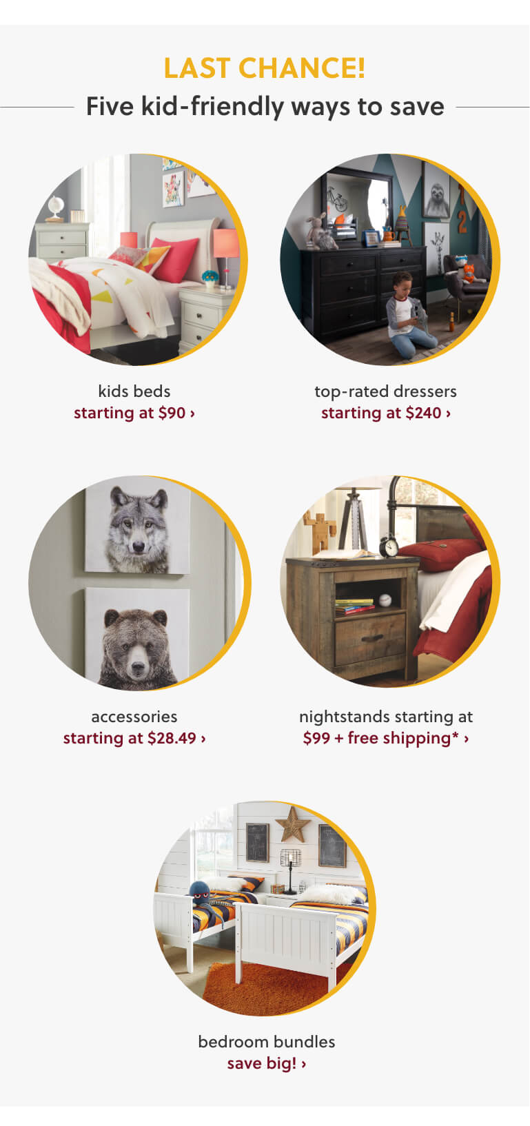 Kids Beds, Top Rated Dressers, Accessories, Nightstands, Bedroom Bundles