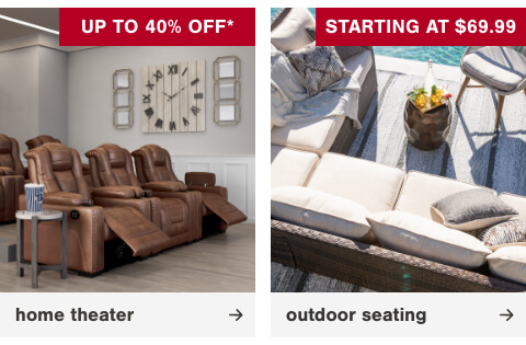 Outdoor Seating Starting at $69.99      , HReclining Furniture Up To 30% Off