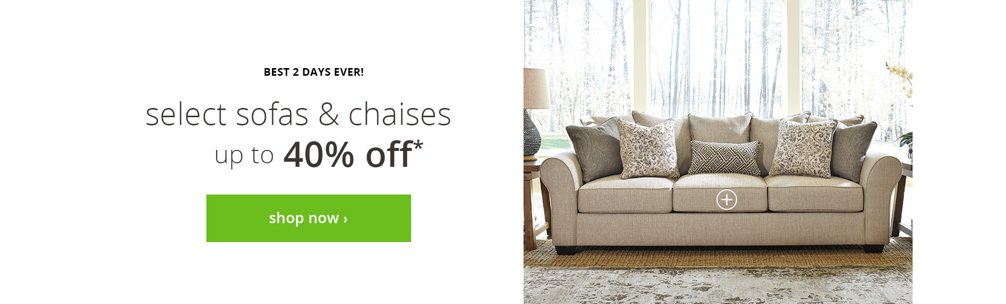 Sofas and Chaises up to 25% off*