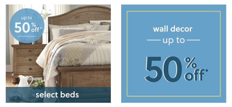 Select Beds and Wall Decor up to 50% off*