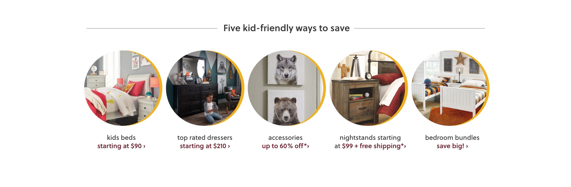 Kids Beds, Top Rated Dressers, Accessories, Nightstands, Bedroom Bundles