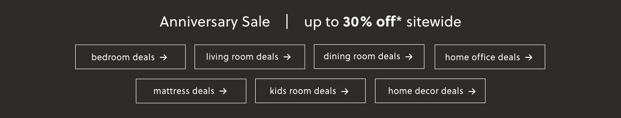 Anniversary Sale up to 30% off* sitewide