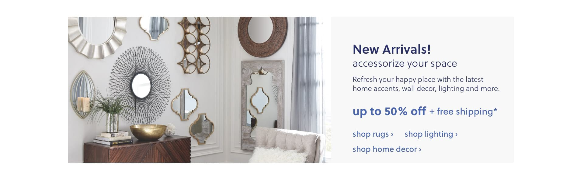 New Arrivals in Home Accents, Wall Decor, Lighting, Rugs
