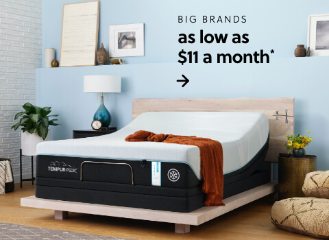 Mattress Month! Shop our Best Brands starting at just $11 a month*