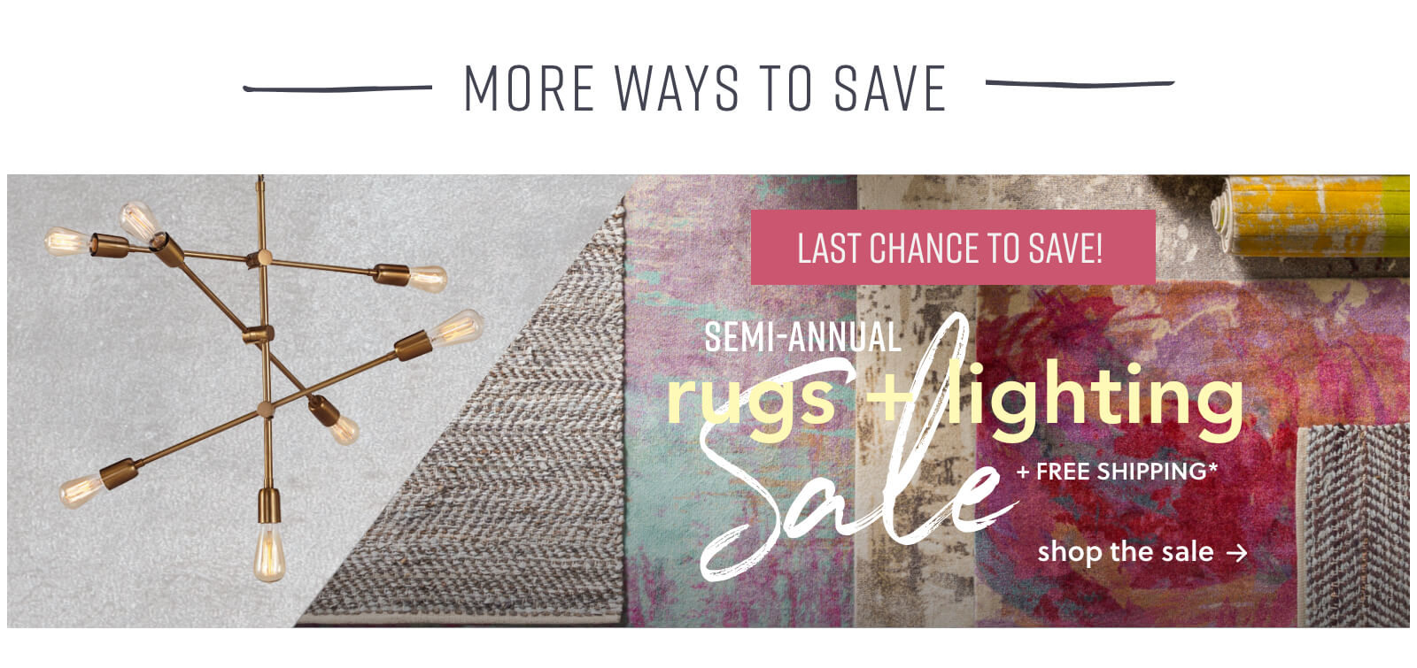 Rugs and Lighting Sale