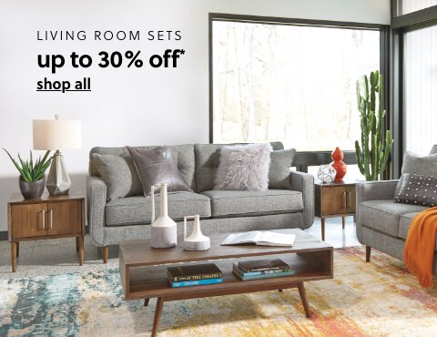 Up to 30% Off* Living Room Sets*