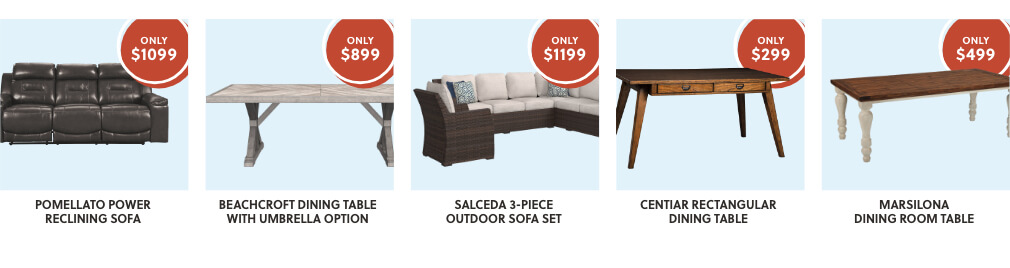 Pomellato Power Reclining sofa, Beachcroft Dining Table, Salceda Sectional, Cenitiar Dining Table, Marsilona Dining Table