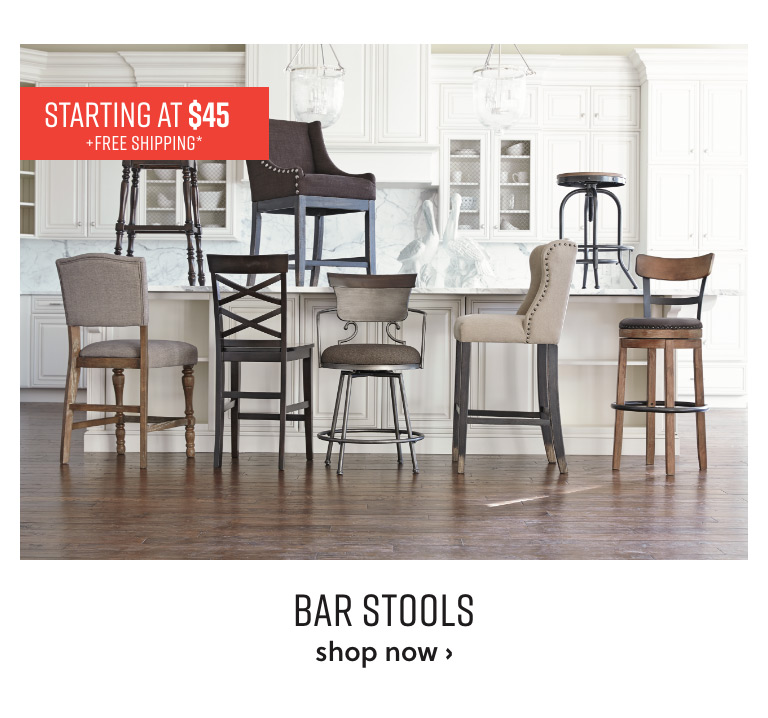 Bar Stools starting at $45 plus free shipping*