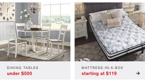 Our Best Mattress at our Best Price! MIAB s/a $119 , Dining Sets Up to 40% Off