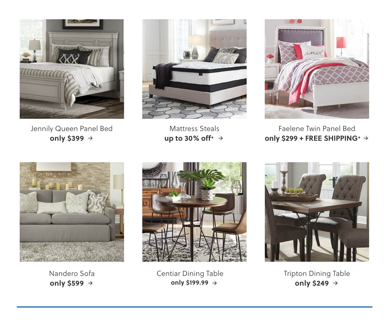 Jennily Queen Panel Bed, Mattress Steals, Faelene Twin Panel Bed, Nandero Sofa, Centiar Dining Table, Tripton Dining Table
