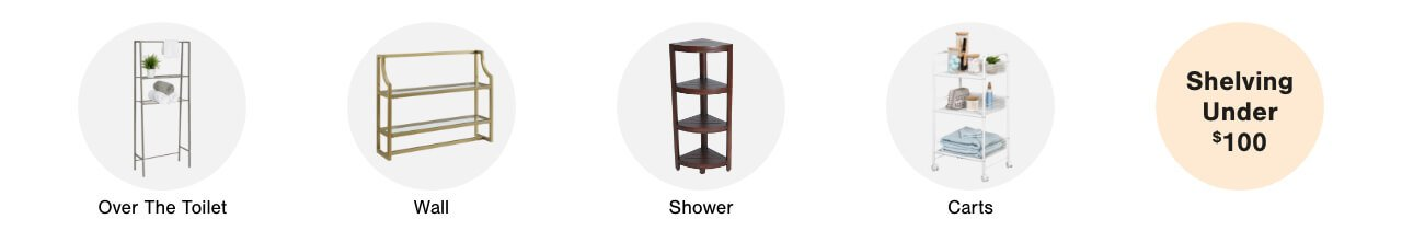 Over the Toilet Shelves,Wall Shelves, Shower Shelves, Toilet Brushes & Tissue Holders,Bathroom Carts,Shelving Under $100