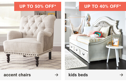 Kids Beds Up to 40% Off      , HReclining Furniture Up To 30% Off