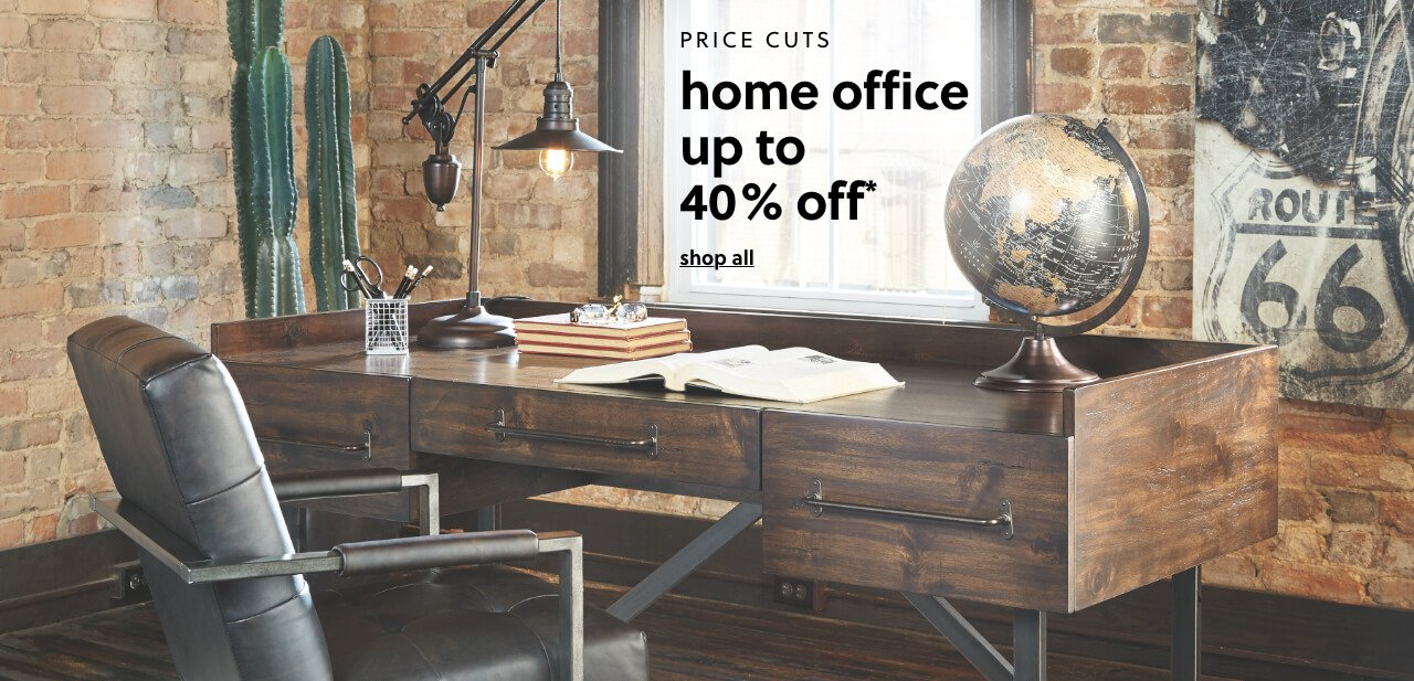 Home Office Price Cuts up to 40% Off*