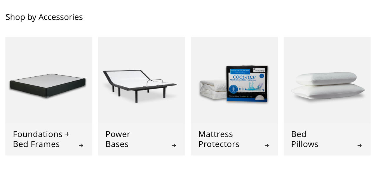 Foundations and Bed Frames, Power Bases, Mattress Protectors, Bed Pillows