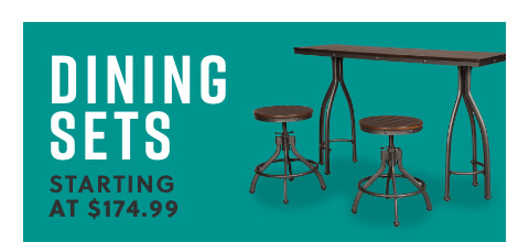 Dining Sets starting at $174.99