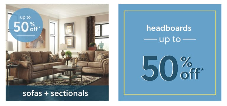 Sofas, Sectionals, and Headboards up to 50% off*