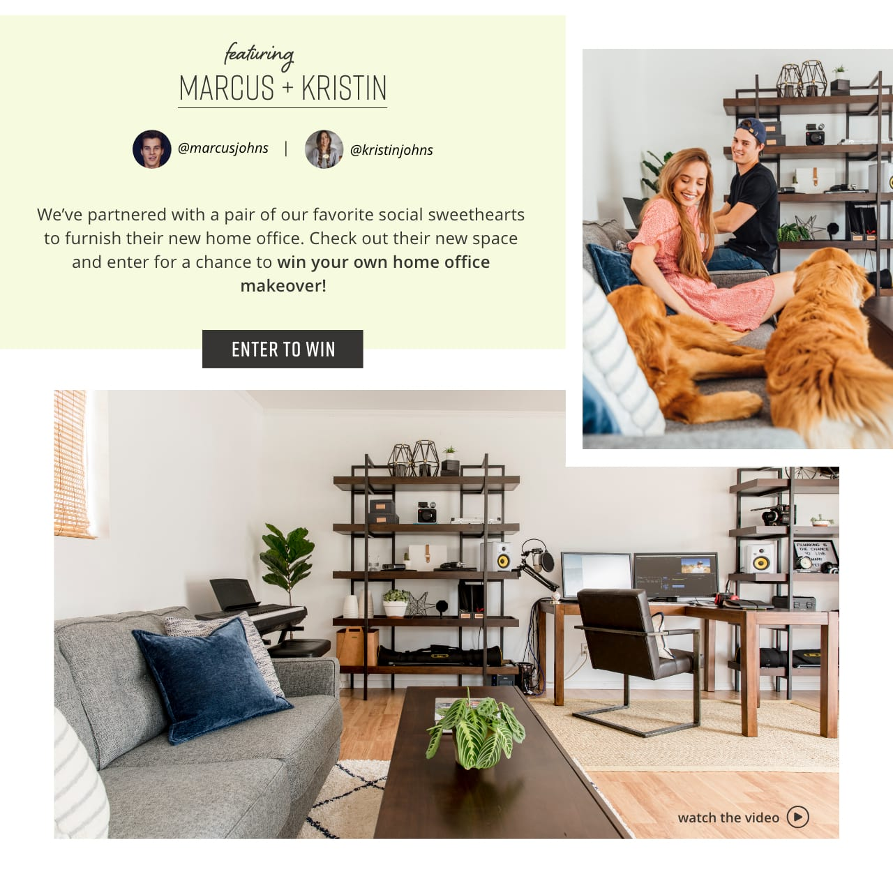 Marcus and Kristin Home Office Sweepstakes