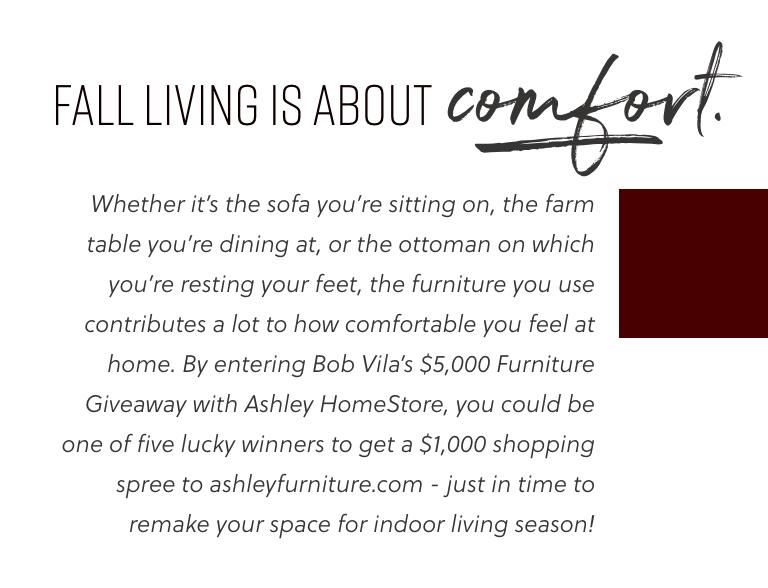 Bob Vila's Sweepstakes with Ashley HomeStore